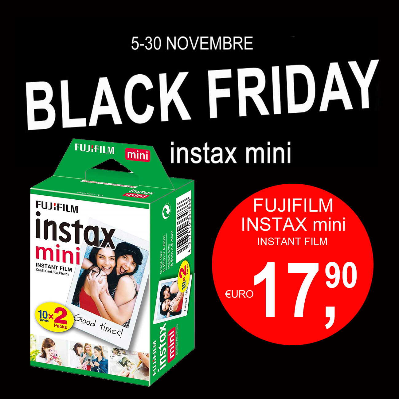 CALABRESE FOTOTTICA GROUP INFORMA: Black friday 2019 Fujifilm Instax mini INSTANT FILM 10 sheets x 2 packs a Bologna