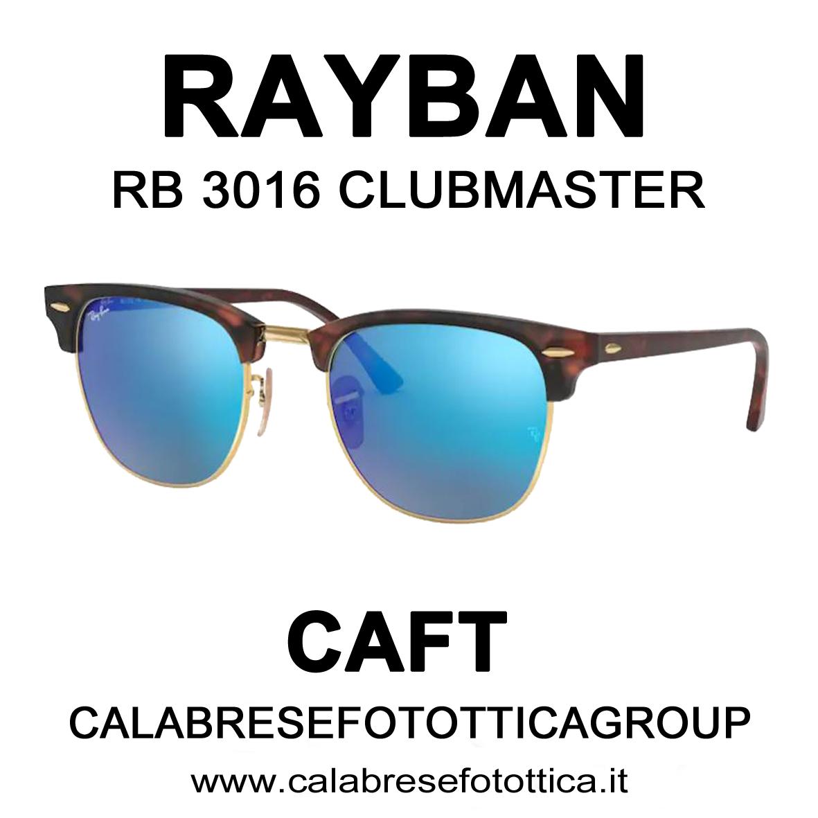 RAYBAN SOLE RB 3016 CLUBMASTER DA CAFT CALABRESE FOTOTTICA GROUP VIA EMILIA 68/72 SAN LAZZARO DI SAVENA